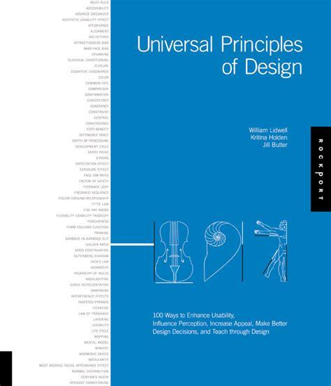 universal principles of design universal principles of design the designer s review of