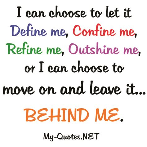 I Can Choose To Let It Define Me Myquotesnet