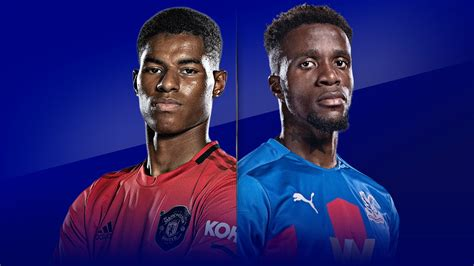 Manchester United vs Crystal Palace preview, team news ...