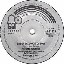 45cat showaddywaddy under the moon of love lookin