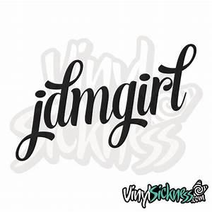 JDM GIRL • STICKERS / DECALS • Vinyl Sickness