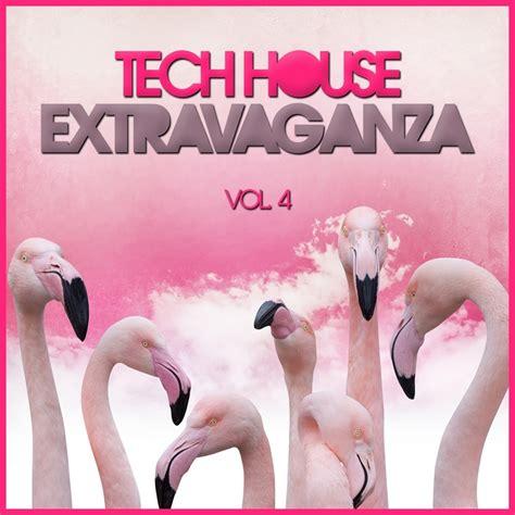 Various Tech House Extravaganza Vol 4 At Juno Download