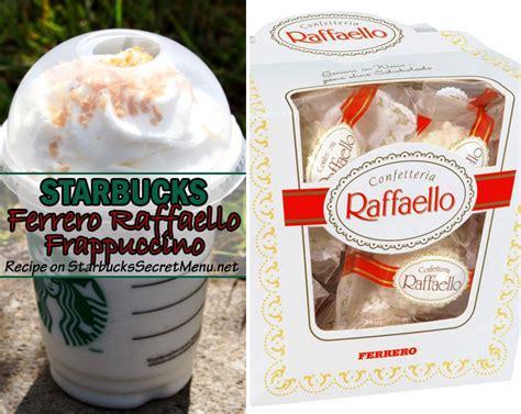 starbucks ferrero raffaello frappuccino starbucks secret