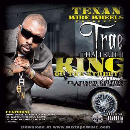 trae tha truth king   streets vol  mixtape