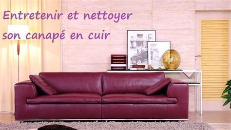 entretenir canapé cuir comment entretenir et nettoyer canapé cuir topdeco pro