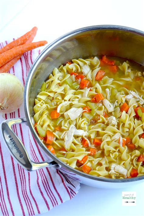 chicken soup recipe from scratch chicken noodle soup from scratch a pinch of healthy