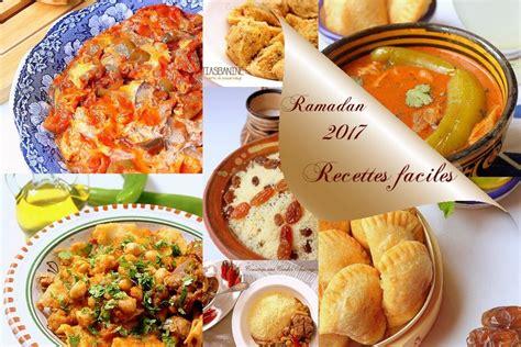 id馥 cuisine facile recettes faciles ramadan 2017