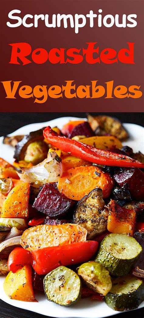 What does a vegetarian eat for christmas dinner? Scrumptious Roasted Vegetables - The best oven roasted vegetables ever! Made quickly … | Roasted ...