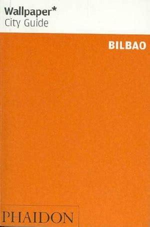 Permalink to Wallpaper Bilbao City Guide