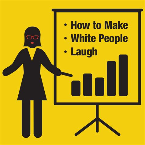 how to make a how to make white laugh