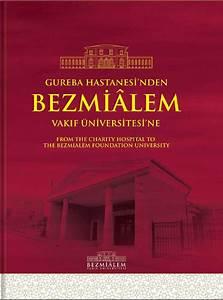 Gureba Hastanesi'nden Bezmiâlem Vakıf Üniversitesi'ne by ...