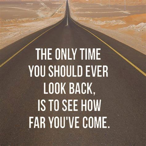 Being Encouragedlook At How Far You've Come, Not How Far