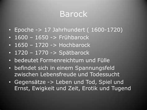 merkmale des barock inhaltsverzeichnis dichter des barock bekannte barockgedichte barock ppt