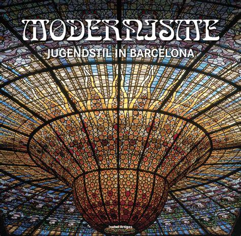 modernismus jugendstil  barcelona  fuer  euro