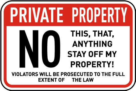 Announcing New Funny No Trespassing Signs