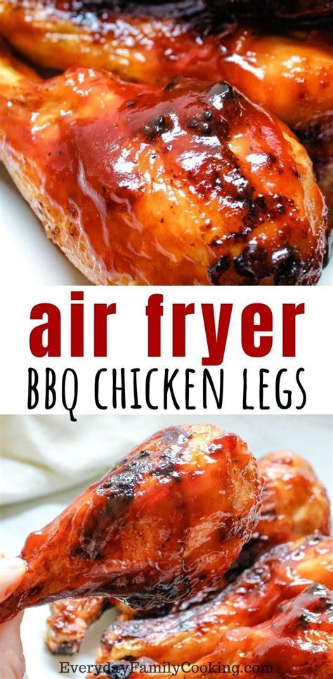 chicken air fryer drumsticks fried recipes leg recipe bbq turkey legs everydayfamilycooking keto