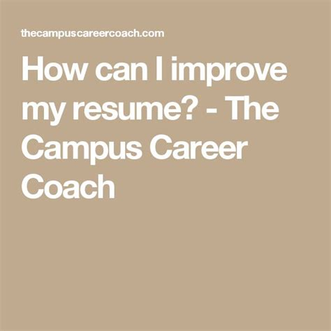 how can i improve my resume the cus career coach
