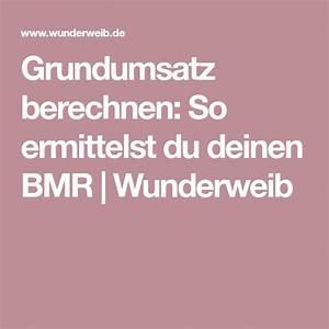 Grundumsatz Abnehmen Berechnen : 104 best abnehmen images on pinterest losing weight 40 years and awesome things ~ Themetempest.com Abrechnung