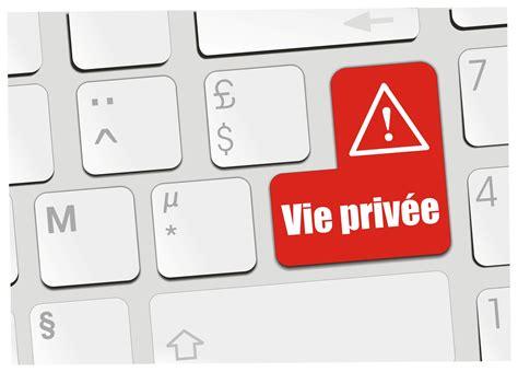 De La Vie Privã E comment prot 233 ger sa vie priv 233 e sur internet