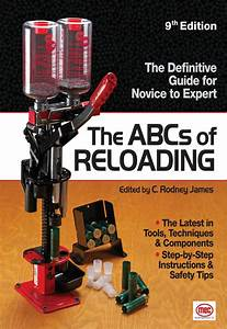 The Abcs Of Reloading  Ebook   With Images