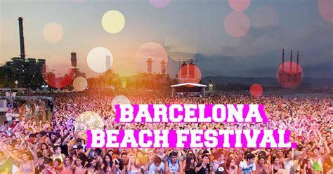 barcelona beach festival  electronic  festival