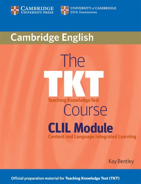 tkt  clil module cambridge university press espana