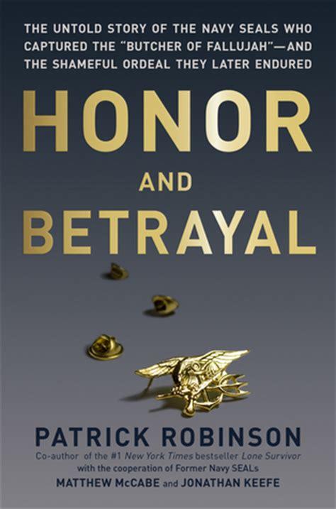 honor  betrayal  untold story   navy seals  captured  butcher  fallujah