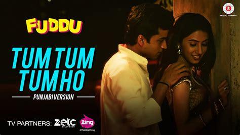 tum tum tum ho punjabi version promo video song fuddu