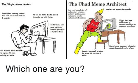 Chad Meme - the virgin meme maker the chad meme architect coujure up memes in seconds spend hour creating a