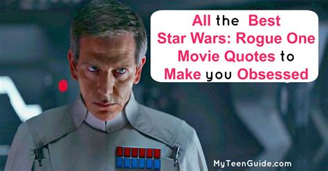 star wars rogue   quotes    obsessed