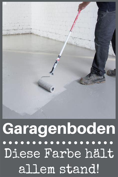 Garage Streichen Farbe by Garagenbodenfarbe In 2019 Farben Tapeten Garage