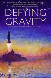 3Ps fall major play 'Defying Gravity' focuses on the ...