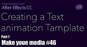 creating a text animation template in adobe after effects With adobe after effects text animation templates