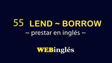 lend borrow como decir prestar en ingles youtube