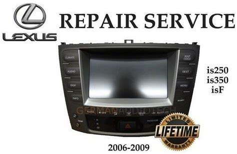 auto manual repair 2008 lexus is f navigation system lexus is250 is350 isf navigation radio 2006 2007 2008 2009 repair service fix ebay