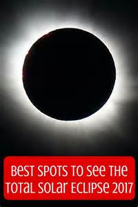 Total Solar Eclipse 2017 Best Spot For