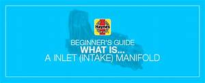 Beginner U0026 39 S Guide  What Is An Intake Manifold  And What