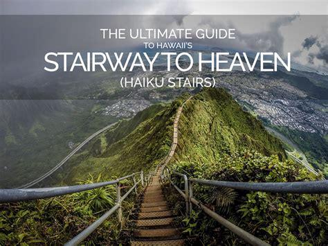 Haiku Stairs The Ultimate Guide To Hiking The Hawaiis