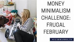 Money Minimalism Challenge / Financial Fast / Frugal ...