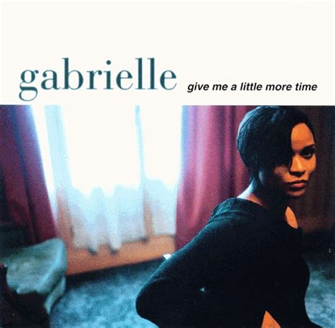 Give Me A Time give me a more time single 1996 gabrielle