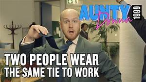 (Video) - Aunty Donna - Two People Wear the Same Tie to Work - #WORKLAD