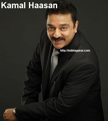 Nov 7 - Kamal Haasan, Indian film actor and director was ...