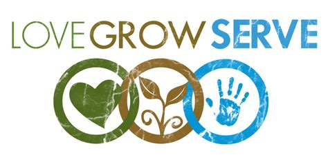 Love Grow Serve  Oakbrook Community Church