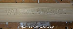 follow your heart woodworking routing a sign part 3 With router letter templates small