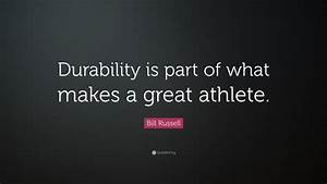 Bill Russell Qu... Strength And Durability Quotes