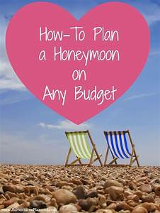 how to plan a honeymoon on any budget trips the o39jays With honeymoons on a budget