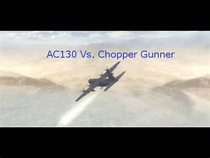 Mw2 AC130 vs. Chopper Gunner - YouTube