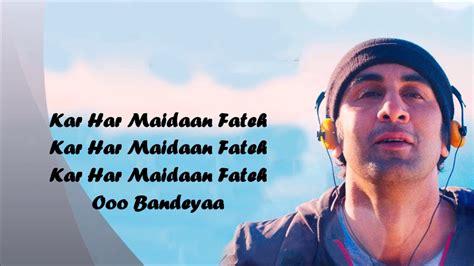 Kar Har Maidaan Fateh ( Full Song ) Lyrics