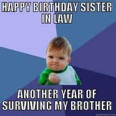 Sister In Law Meme - happy 29th birthday from your 110 pound friend it s your birthday pinterest birthdays