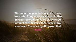"""Rachel Cohn Quote: """"The important people in our lives ..."""